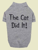 Cat Did It Dog Tee